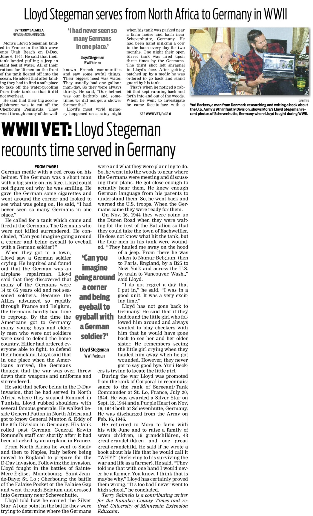 Article Lloyd Stegeman meet Yuri Beckers Part II. Published in the Kanabec County Times on November 12th, 2015.